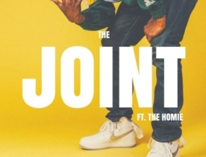 Man-E Man - The Joint Ft. The Homie